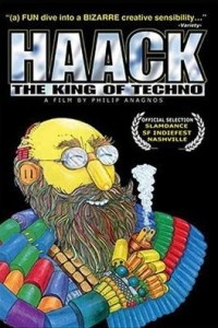 Haack: The King of Techno (2004)
