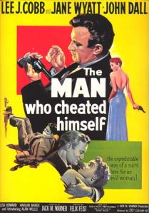 TheMan_Who_Cheated_Himself_1950