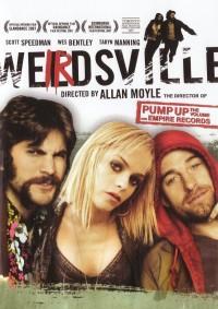 Weirdsville (2007)