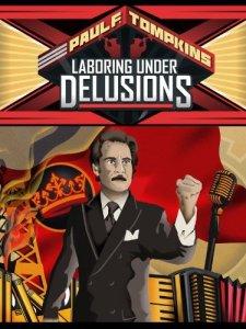 laboring_under_delusions_2012