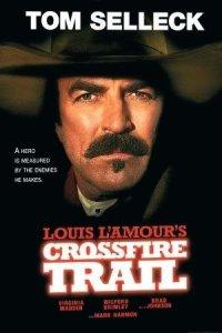 Crossfire Trail (2001)