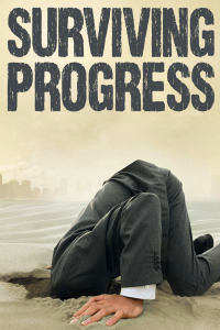 Surviving Progress (2011)