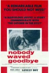 Nobody Waved Goodbye (1964)