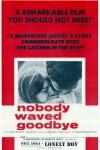 Nobody Waved Goodbye (1964)